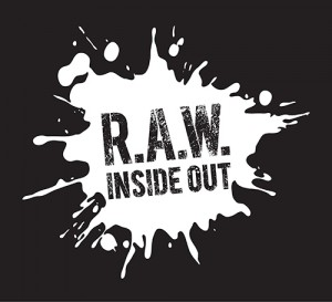 R.A.W. Inside Out
